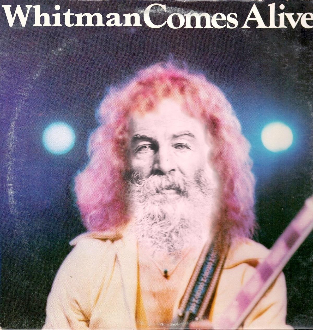 whitman comes alive 2